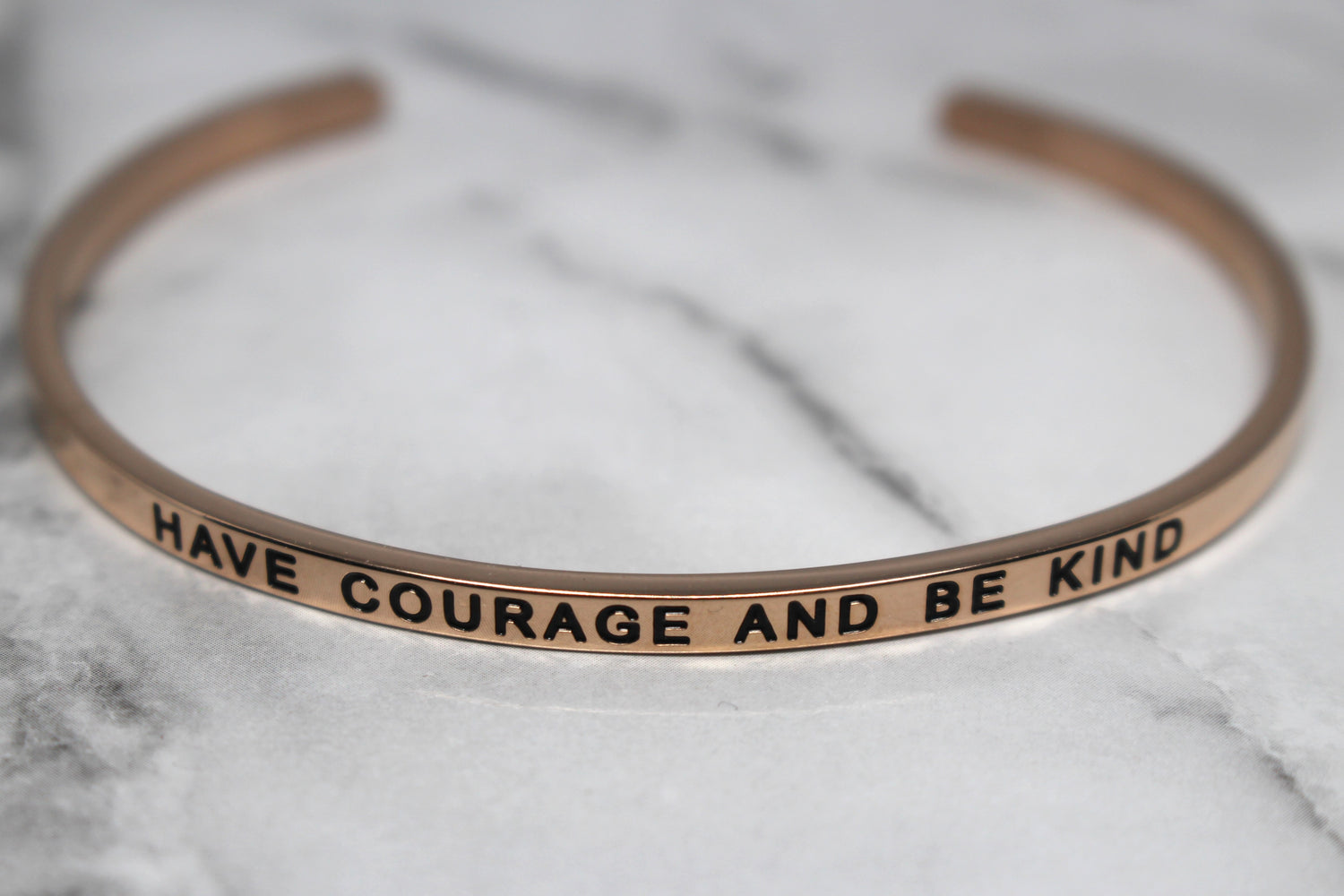 HAVE COURAGE AND BE KIND* Cuff Bracelet- Rose Gold
