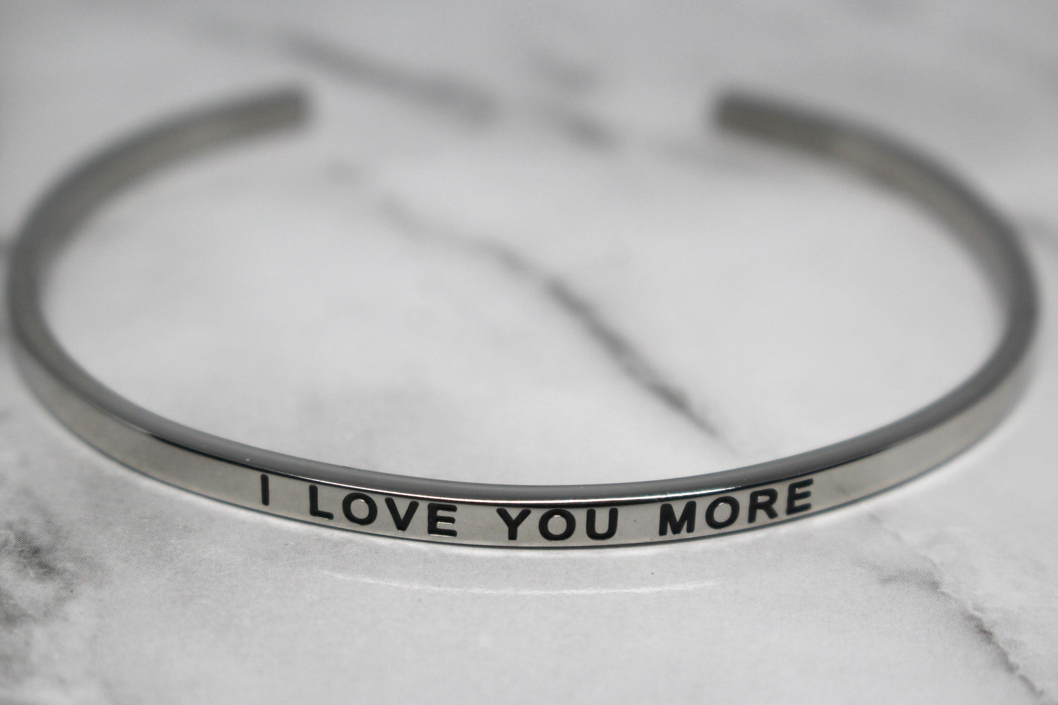 I LOVE YOU MORE* Cuff Bracelet- Silver