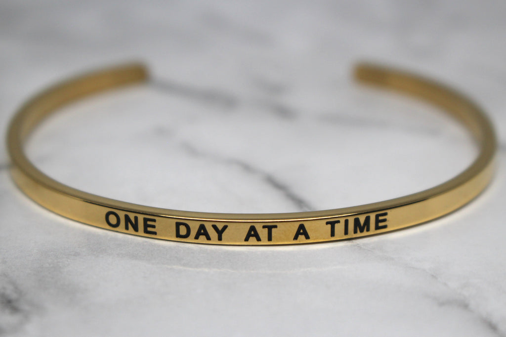 ONE DAY AT A TIME* Cuff Bracelet- Gold