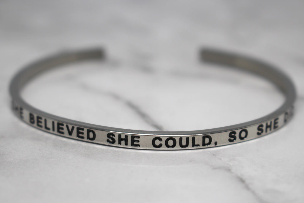 SHE BELIEVED SHE COULD, SO SHE DID* Cuff Bracelet- Silver