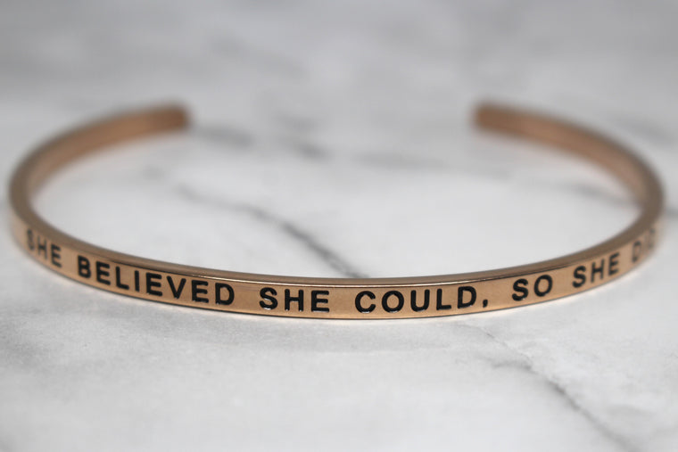 SHE BELIEVED SHE COULD, SO SHE DID* Cuff Bracelet- Rose Gold
