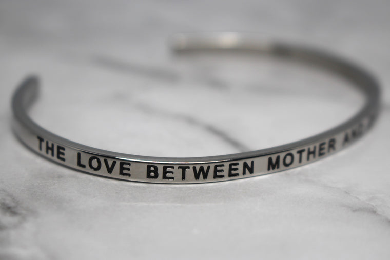 THE LOVE BETWEEN MOTHER AND DAUGHTER IS FOREVER* Cuff Bracelet- Silver