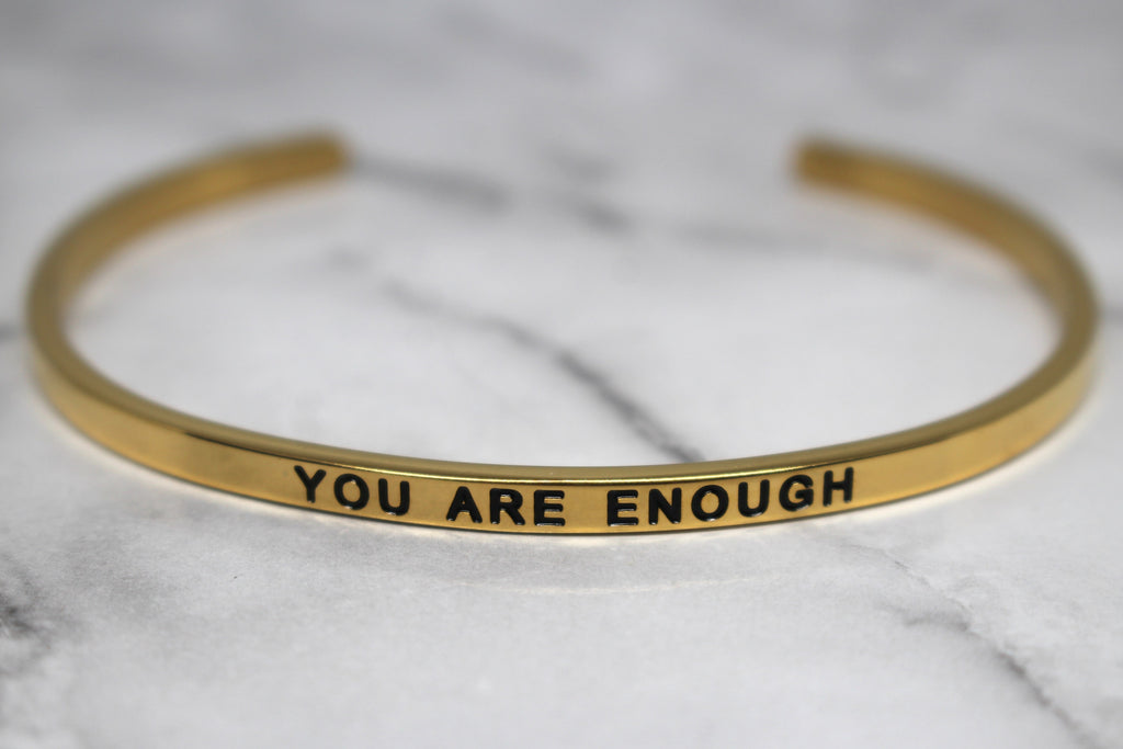 YOU ARE ENOUGH* Cuff Bracelet- Gold