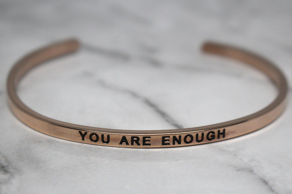 YOU ARE ENOUGH* Cuff Bracelet- Rose Gold
