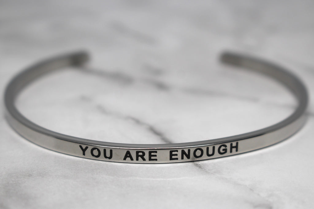 YOU ARE ENOUGH* Cuff Bracelet- Silver