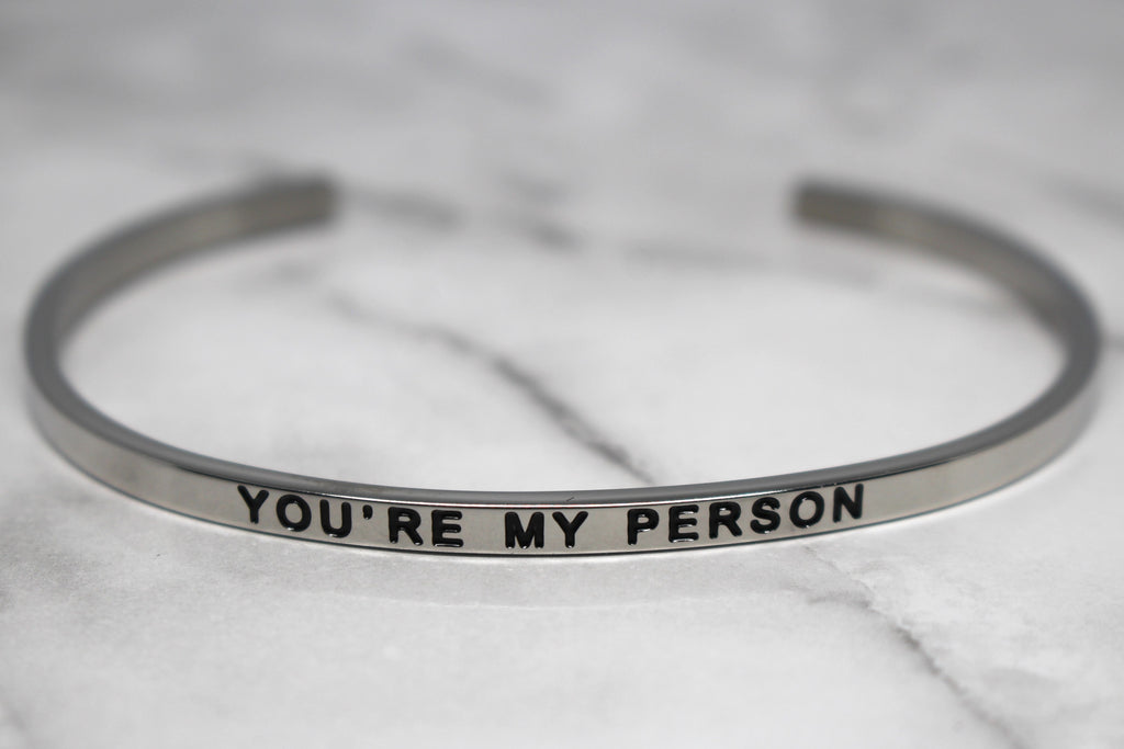 YOU'RE MY PERSON* Cuff Bracelet- Silver
