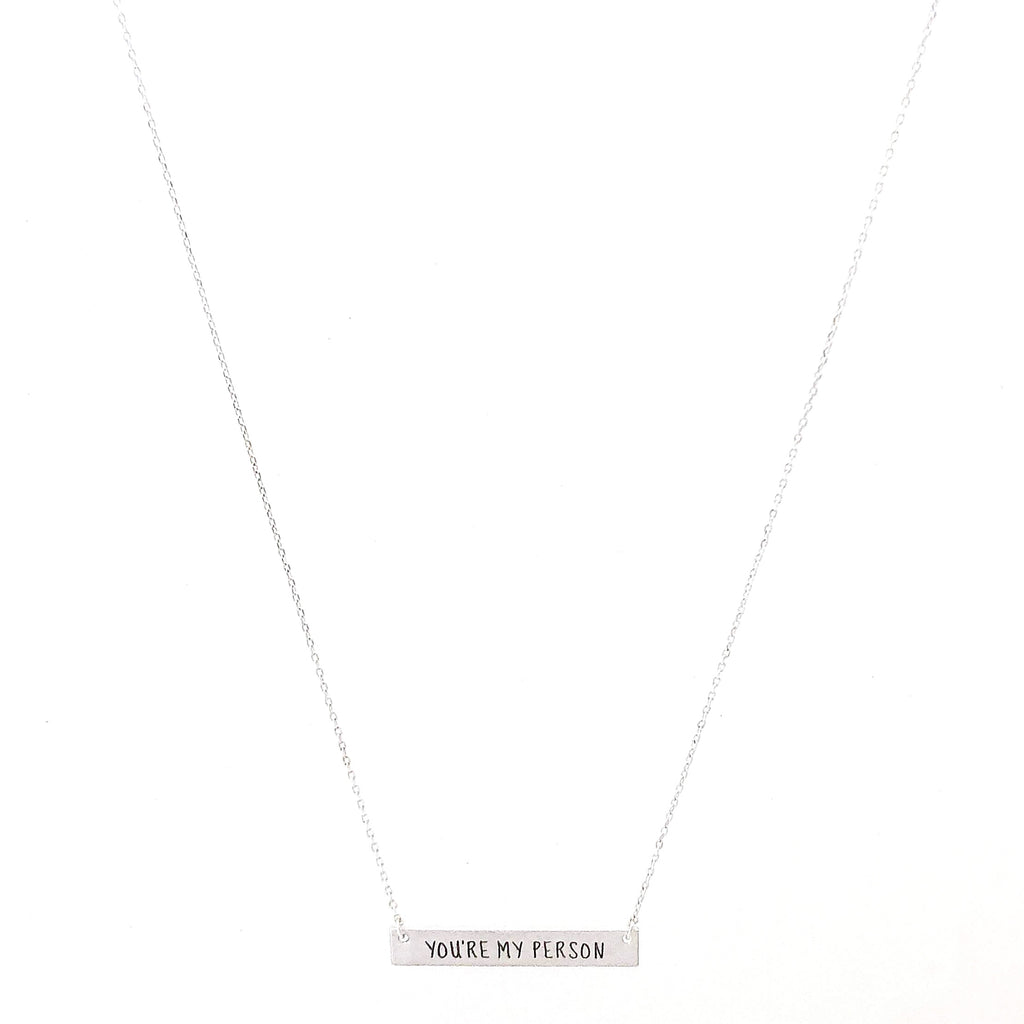 YOU'RE MY PERSON Engraved Bar Necklace- 3 COLOR OPTIONS