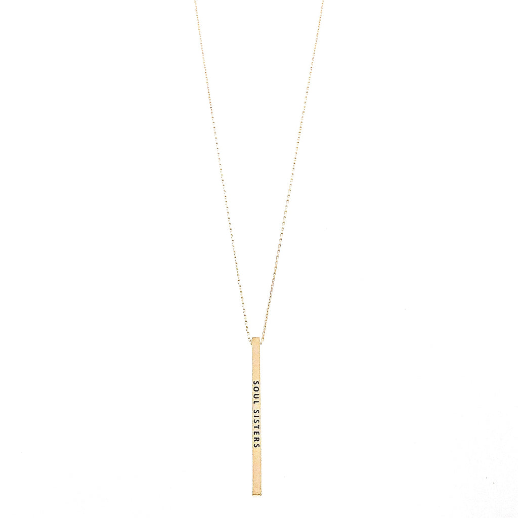 SOUL SISTERS Engraved Bar Necklace- 3 COLOR OPTIONS