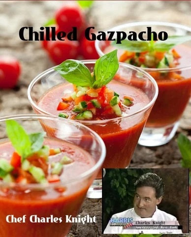 Chilled Gazpacho - Andalusian Cuisine by Chef Charles Knight