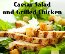 Load image into Gallery viewer, Caesar Salad and Grilled Chicken