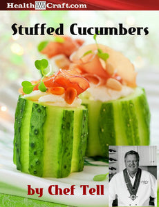 Cream Chesse Stuffed Cucumbers – Chef Tell