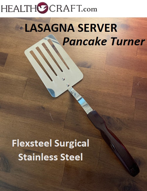 LASAGNA SERVER Hamburger and Pancake Turner Flexsteel 304 Surgical Stainless Steel