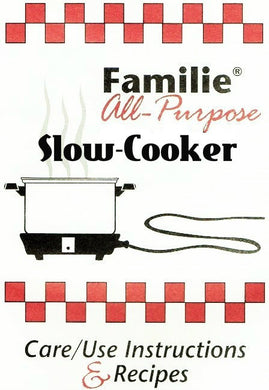 West Bend Familie SLOW-COOKER Recipes & Instructions Cookbook
