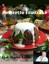 Load image into Gallery viewer, Amaretto Fruitcake recipe & video