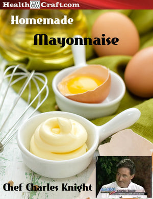 Homemade Mayonnaise see video
