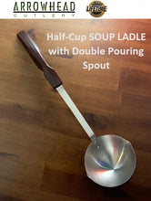 Load image into Gallery viewer, Half-Cup SOUP LADLE with Double Pouring Spout 304 Surgical Stainless Steel