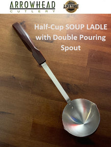 Half-Cup SOUP LADLE with Double Pouring Spout 304 Surgical Stainless Steel