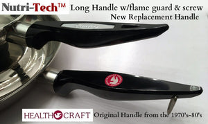 Nutri-Tech Long Handle w/Flame Guard and Screw - Mango largo - Carico fits Health Craft and Ekco