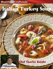 Load image into Gallery viewer, Italian Turkey Soup