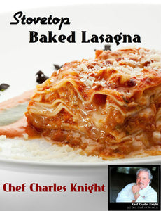 Stovetop Baked Lasagna  see video