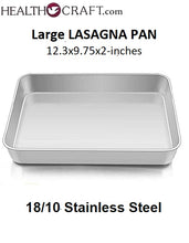 Load image into Gallery viewer, Large LASAGNA PAN 12.3x9.75x2-inch 18/10 Stainless Steel - ONLY 3 LEFT