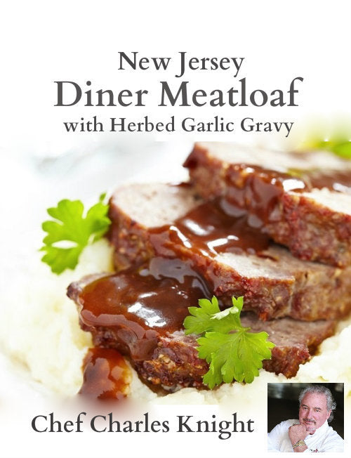 NJ Diner Meatloaf with Roasted Herbed Garlic Gravy