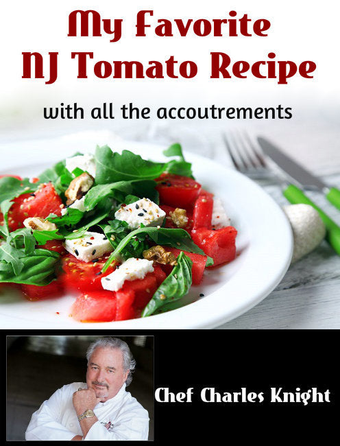 My Favorite NJ Tomato recipe with all the accoutrements