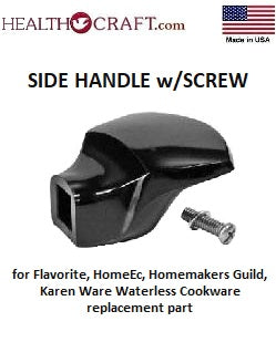 SIDE HANDLE w/SCREW for Flavorite, Home \Ec, Homemakers Guild, Karen Ware Waterless Cookware replacement part