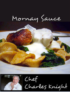 Classic Mornay Sauce (Cheese Sauce)