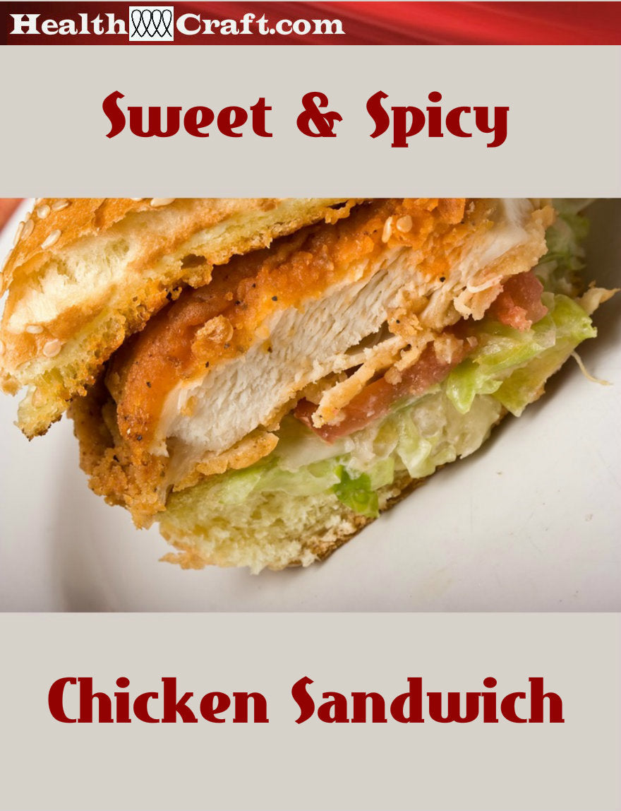 Sweet and Spicy Chicken Sandwich