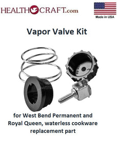 VAPOR VALVE KIT for West Bend Permanent and Royal Queen, waterless cookware replacement part