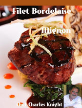 Load image into Gallery viewer, Filet Bordelaise Mignon - Chef Charles Knight