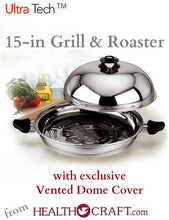 Load image into Gallery viewer, 15-inch Grill and Roaster with Exclusive Vented Dome Cover