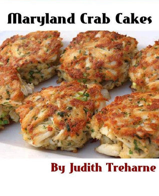 Maryland CRAB CAKES by Judith Treharne - Two Best Complimentary Sauces Ever!