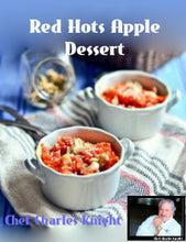Load image into Gallery viewer, Red Hots Apple Dessert - see video