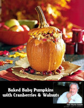 Load image into Gallery viewer, Baked Baby Pumpkins with Walnuts & Cranberries