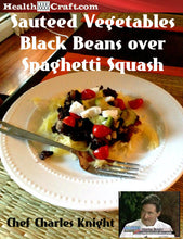 Load image into Gallery viewer, Sauteed Vegetables with Black Beans over Spaghetti Squash - Gluten Free Dairy Free