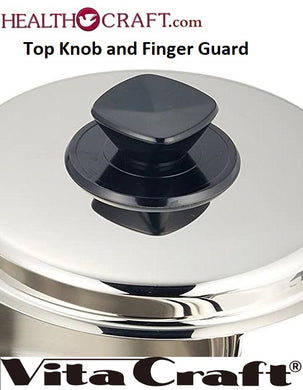 TOP KNOB and FINGER GUARD for Vita Craft waterless cookware replacement part