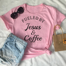 Load image into Gallery viewer, Fueled By Jesus & Coffee T-shirt
