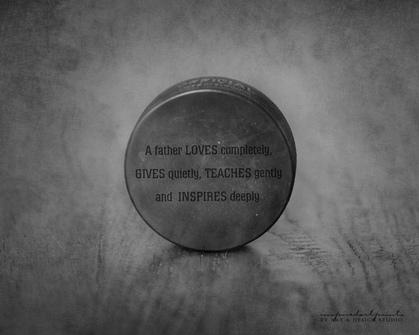 Hockey Puck Picture with Inspirational Father Quote