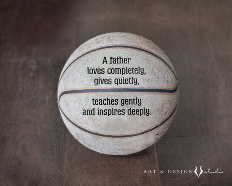Basketball Print with Inspirational Dad Quote personalized art print wall d_cor inspiredartprints inspired art prints custom photo gifts
