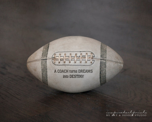 Football Coach Quote Art Print