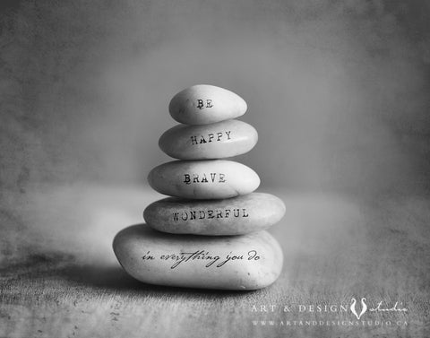 Be happy Brave Wonderful Zen Stacking Stones Art Print