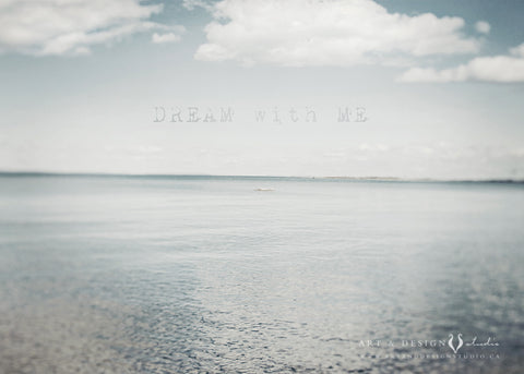Dream with Me - Blue Gray Water Photo