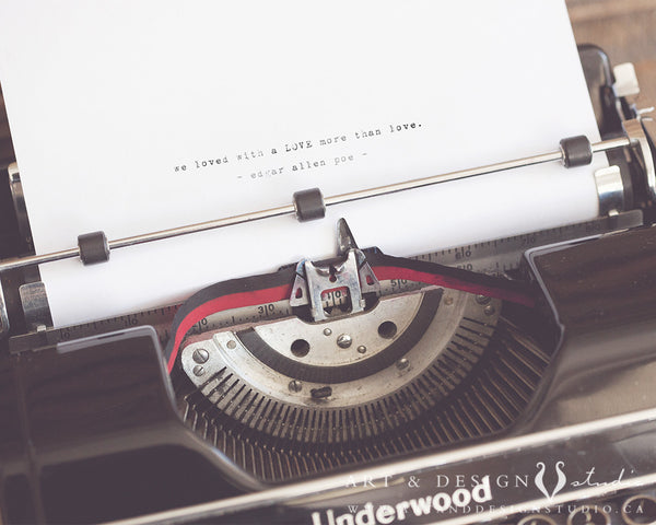 Typewriter Love Poem Print - Poe Quote personalized art print wall d_cor inspiredartprints inspired art prints custom photo gifts
