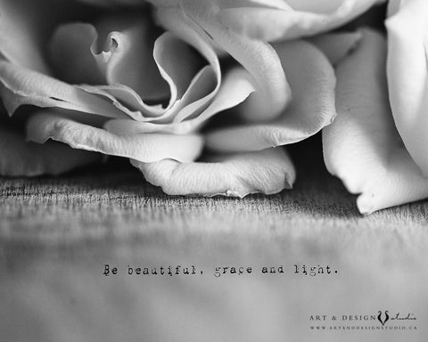Be beautiful, grace and light