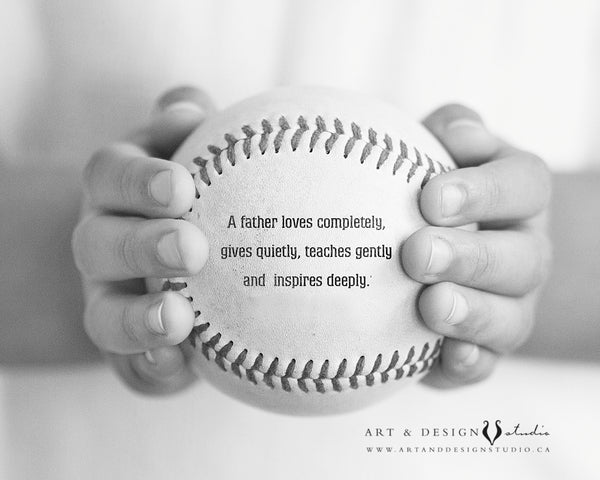 Father Love quote - baseball art
