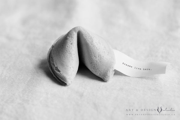 Dreams live here - Fortune Cookie Print