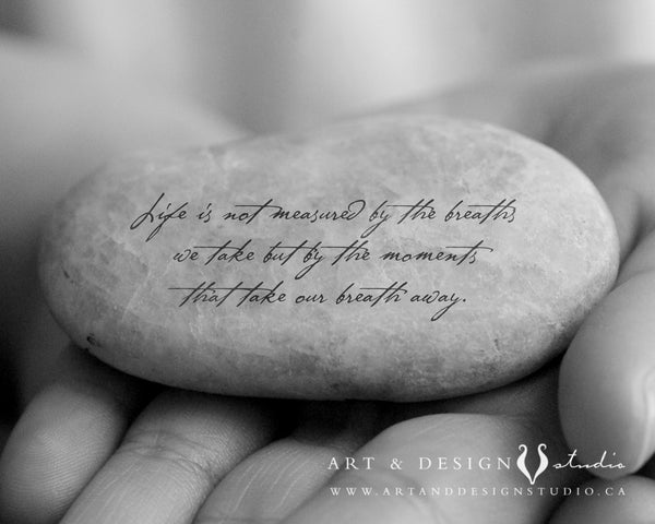 Life is not measure - Inspirational Art Print