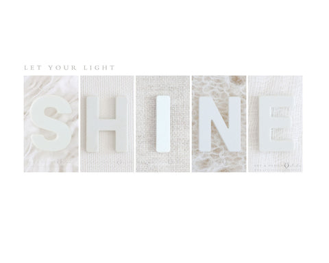 Let Your Light Shine - White Decor Art Print